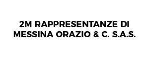 2M Rappresentanze di Messina Orazio & C. S.a.s.